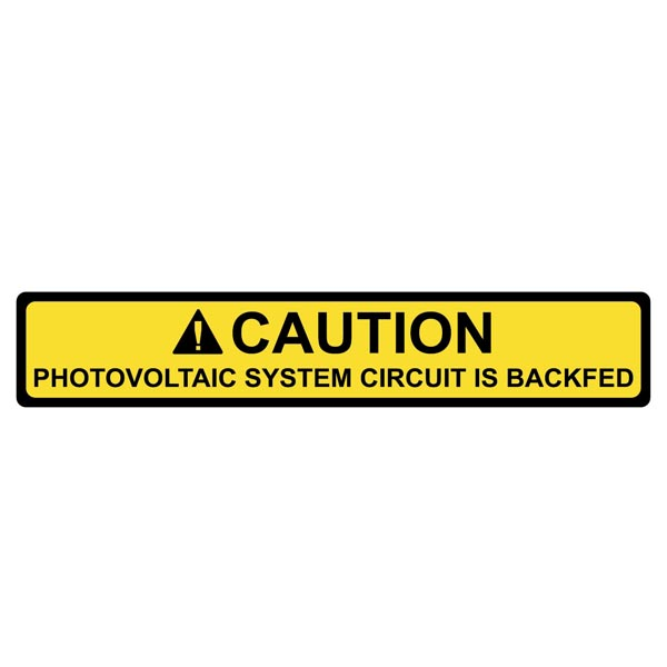 DECAL, CAUTION - PV SYSTEM IS BACKFED (50PK), 4.125 X .75, YELLOW